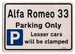 Alfa Romeo 33 Car Owners Gift| New Parking only Sign | Metal face Brushed Aluminium Alfa Romeo 33 Model